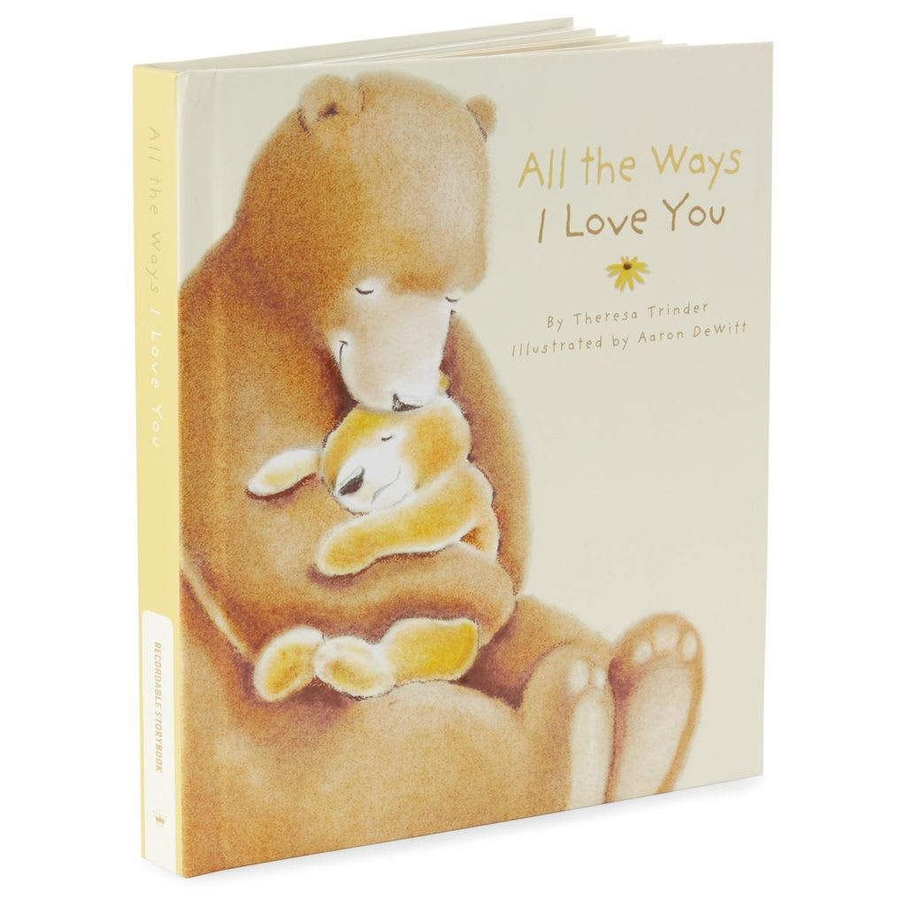 All the Ways I Love You Recordable Storybook | Hallmark Awesome Gifts